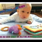 Wie du dein Baby beschäftigst