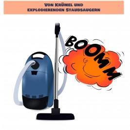BKB_Krümel_Staubsauger_Explosion