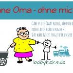 Ohne Oma – ohne mich