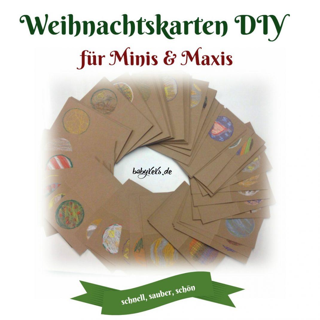 Weihnachtskarten Blanko.Weihnachtskarten Diy Für Minis Und Maxis Babykeks