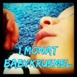 1 Monat Babykrümel