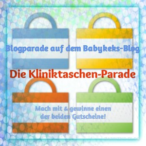 Babykeks Blog Kliniktaschenparade Gutschein Gewinn Parade