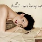 Ballett – wenn Träume wahr werden
