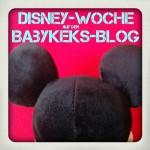 Die Disney-Woche auf dem Babykeks-Blog!